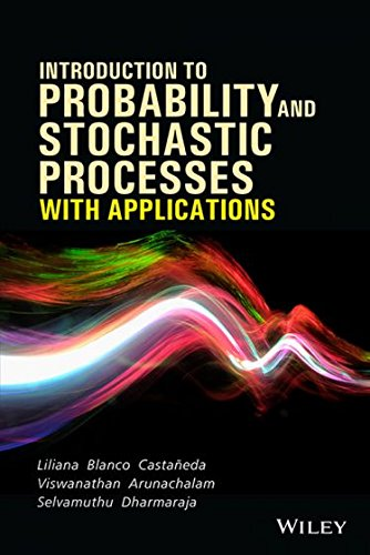 Introduction To Probability And Stochastic Processes With: Castaneda Liliana Blanco