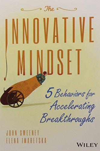 9788126559572: The Innovative Mindset: 5 Behaviors for Accelerating Breakthroughs