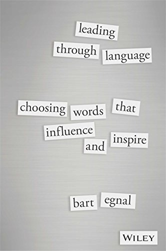 9788126560073: Leading Through Language: Choosing Words That Influence and Inspire