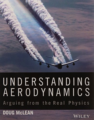 9788126560318: Understanding Aerodynamics Arguing From The Real Physics