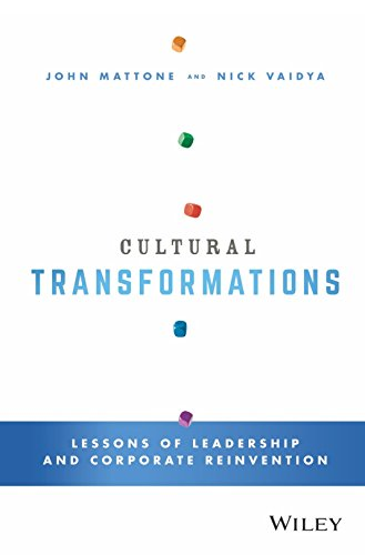 9788126560547: Cultural Transformations: Lessons of Leadership and Corporate Reinvention