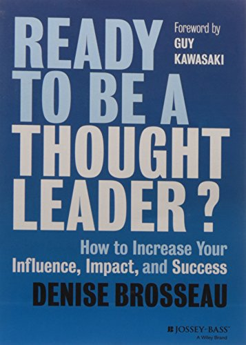 9788126561292: Ready to be a Thought Leader?: How to Increase Your Influence, Impact, and Success