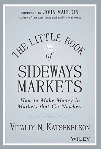 9788126561537: The Little Book of Sideways Markets: How to Make Money in Markets That Go Nowhere