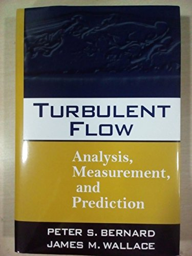 9788126561667: Turbulent Flow Analysis Measurement, And Prediction