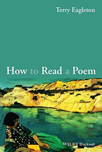 9788126562084: How to Read a Poem