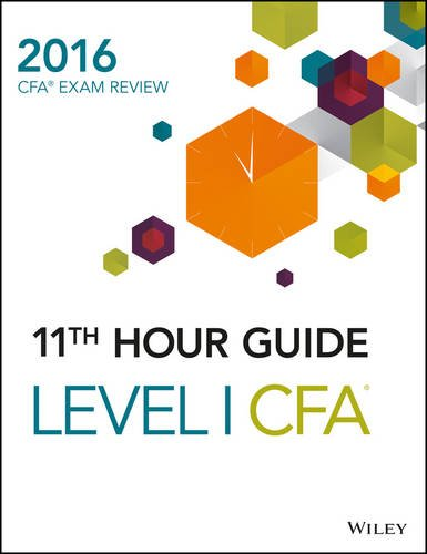 9788126562220: Wiley 11th Hour Guide for 2016 Level I CFA Exam