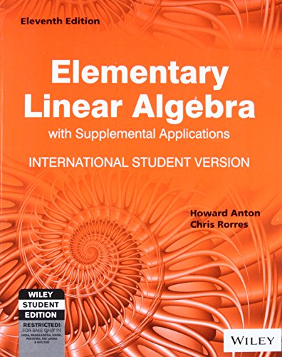 9788126562961: Elementary Linear Algebra With Supplemental Applications, 11 Edition