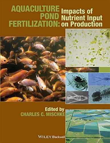 9788126563555: Aquaculture Pond Fertilization : Impacts Of Nutrient Input On Production