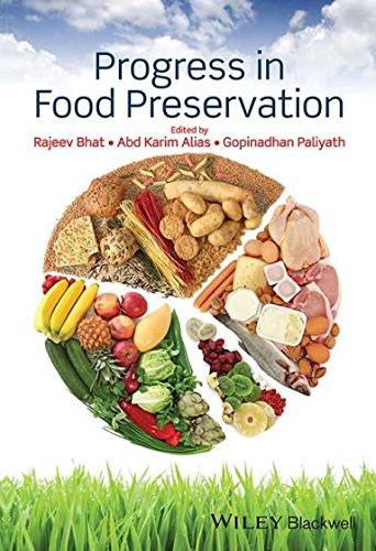 Progress in Food Preservation: Rajeev Bhat
