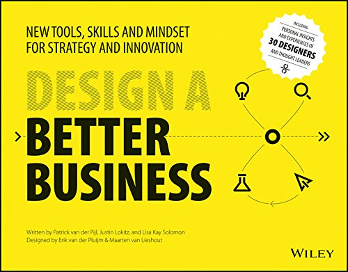 9788126565085: Design A Better Business: New Tools, Skills And Mindset For Strategy And Innovation