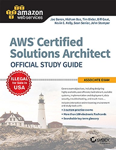 AWS Certified Solutions Architect Official Study Guide: Associate Exam: Joe Baron