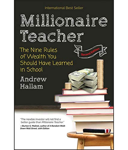 9788126568055: Millionaire Teacher: The Nine Rules of Wealth You Should Have Learned in School [Paperback] [Paperback] [Jan 01, 2017] 0