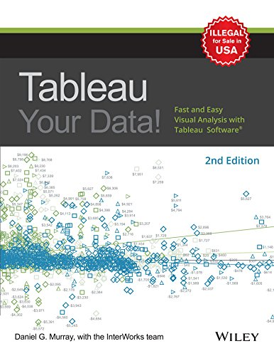 9788126573448: Tableau Your Data : Fast And Easy Visual Analysis With Tableau Software, 2Nd Edition