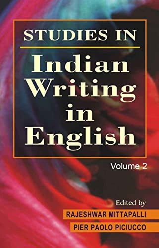 Studies in Indian Writings in English: Piciucco Pier Paolo