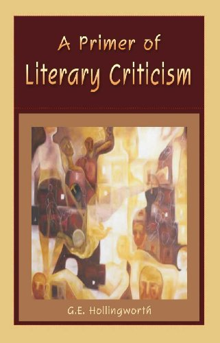 A Primer of Literary Criticism: G. E. Hollingworth