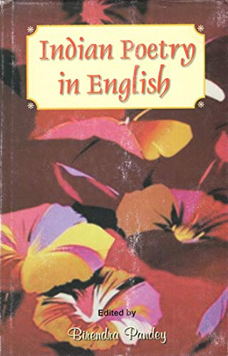 Indian Poetry in English: Birendra Pandey (ed.)