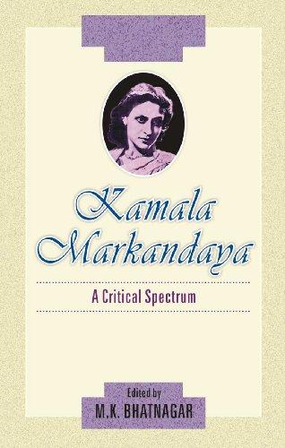 Kamala Markandaya A Critical Spectrum: M.K. Bhatnagar