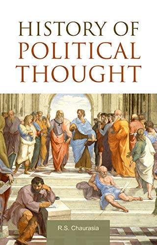 History of Political Thought: R.S. Chaurasia