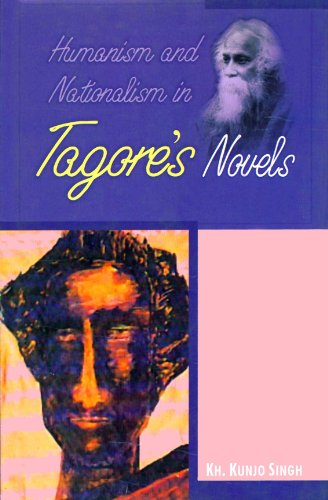 Humanism and Nationalism in Tagores Novels: KH Kunjo Singh