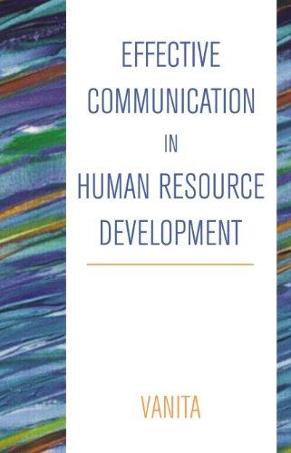 Effective Communication in Human Resource Development: Vanita