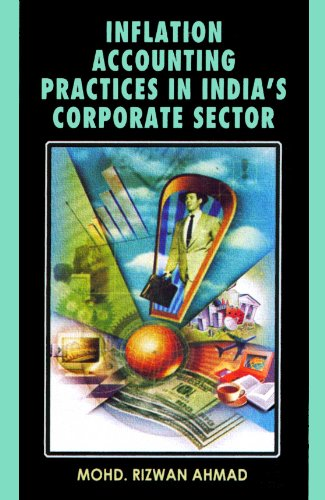 Inflation Accounting Practices In India'S Corporate Sector