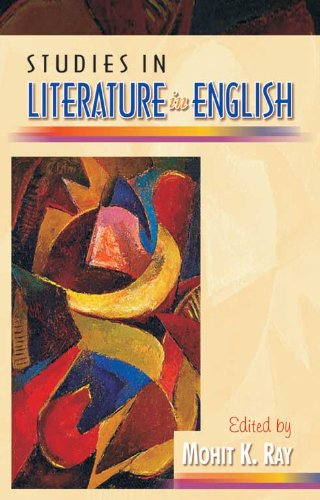 Studies in Literature in English: Vol. III: Mohit K Ray