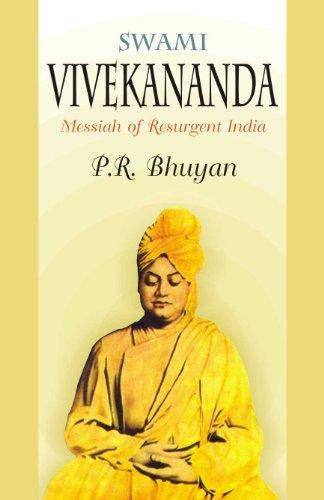 Swami Vivekananda : Messiah of Resurgent India: P R Bhuyan