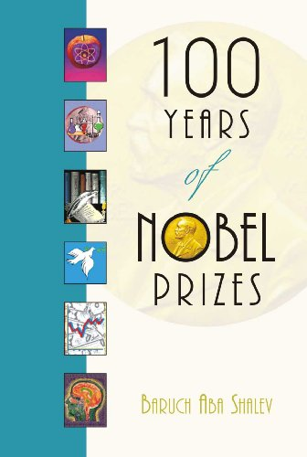 100 Years of Nobel Prizes: Baruch Aba Shalev
