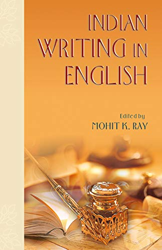 Indian Writing in English: Mohit K. Ray (Ed.)