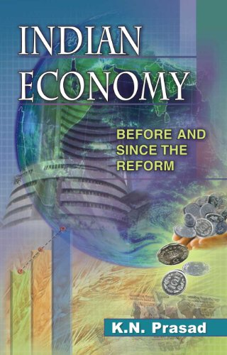 Indian Economy: Before and Since the Reform: K.N. Prasad