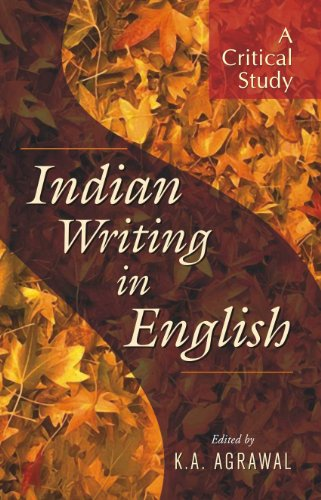 Indian Writing in English: A Critical Study: K. A. Agrawal