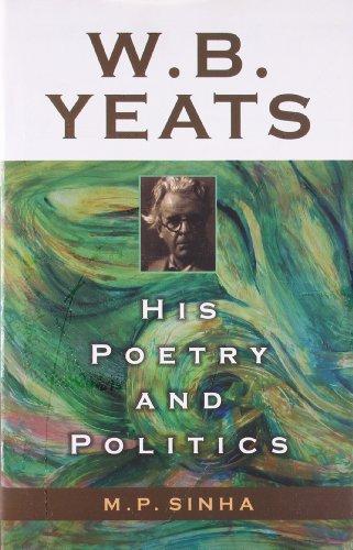 W.B. Yeats: Sinha M.P.