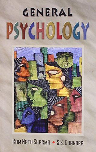General Psychology, Vol. I: Ram Nath Sharma,S.S. Chandra