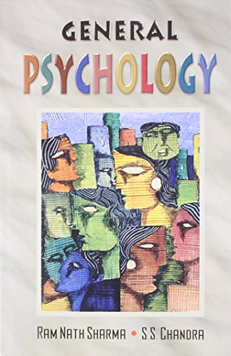 General Psychology, Vol. II: Ram Nath Sharma,S.S. Chandra