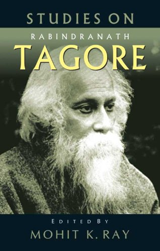 Studies on Rabindranath Tagore (2 Vols-Set): Edited by Mohit