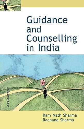 Guidance and Counselling in India: Rachana Sharma,Ram Nath