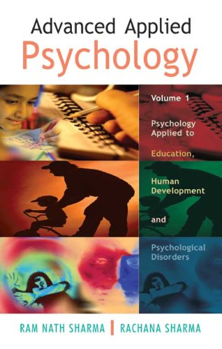 Advanced Applied Psychology, Volume 1: Rachana Sharma,Ram Nath Sharma
