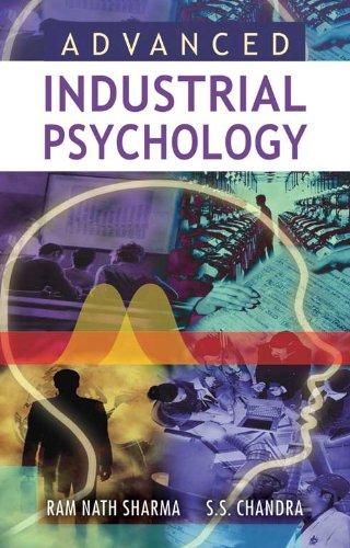 Advanced Industrial Psychology, Vol. II: Ram Nath Sharma,S.S. Chandra