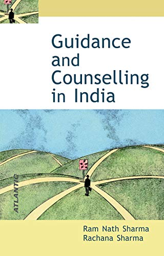 Guidance and Counselling in India: Sharma Rachana Sharma