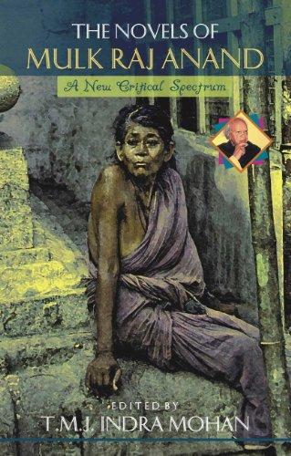 Novels of Mulk Raj Anand : A: T M J