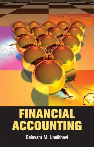 Financial Accounting, Vol. I: Balavant M. Unnibhavi