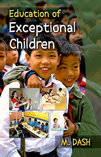 Education of Exceptional Children: M. Dash