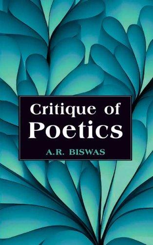 Critique of Poetics, Vol. 1: A. R. Biswas