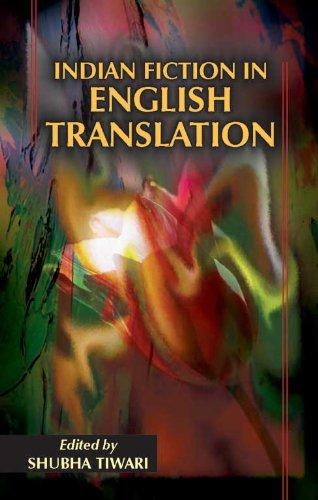 Indian Fiction in English Translation: Shubha Tiwari