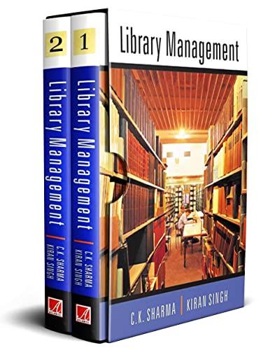 Library Management (2 Vols-Set): C K Sharma