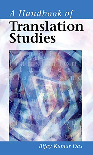 A Handbook of Translation Studies: Bijay Kumar Das