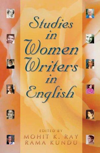 Studies in Women Writers English, Vol. 4: Mohit K. Ray & Rama Kundu (Eds)