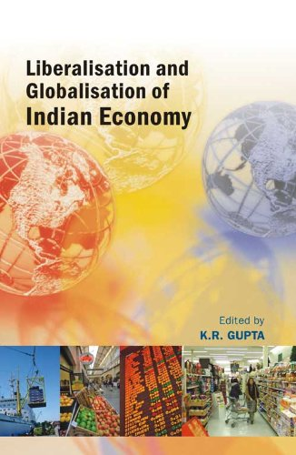 Liberalisation and Globalisation of Indian Economy, Vol. VI: K.R. Gupta (Ed.)