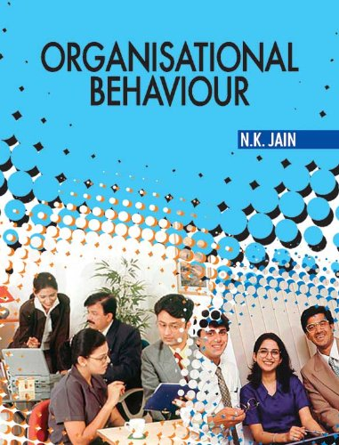 Organisational Behaviour, Vo. I: N.K. Jain