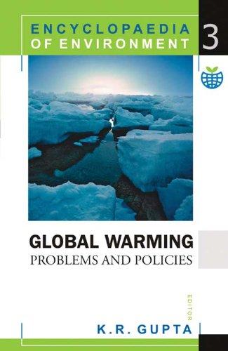 Environment : Global Warming,(encyclopaedia of Environment): K.R. Gupta (Ed.)